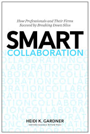 smart collaboration how professionals and their firms succeed by