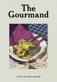 gourmand magazine cuisine the gourmand issue 03