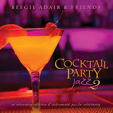 various artists cocktail party jazz 2 an intoxicating