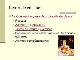 exercice recette de cuisine utiliser la cuisine française pour enseigner la langue et la culture
