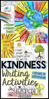 free writing paper for first grade best 25 kindness activities ideas on pinterest act for kids kindness writing activity quotes student choices sketchnotes teacher instructions kindness quotes