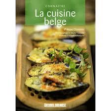 editions sud ouest cuisine la cuisine belge livre cuisines du monde cultura