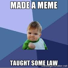 Meme Law - meme alicious law teaching s m i l e