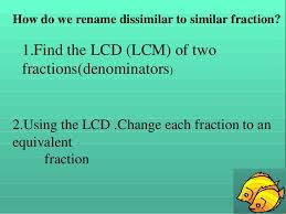 changing dissimilar to similar fraction