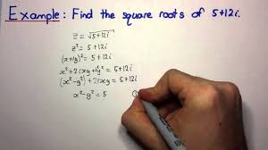 hsc maths ext2 complex numbers finding square roots of complex
