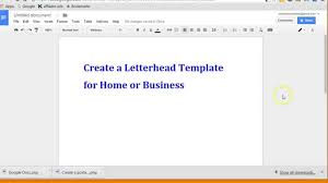 letterhead template for google docs create letterhead layout with google docs youtube