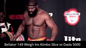 mma bellator 149 weigh ins kimbo slice vs dada 5000 youtube