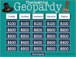 thanksgiving geopardy a jeopardy style by coach academics
