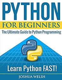 python tutorial ebook python python for beginners the ultimate guide to python