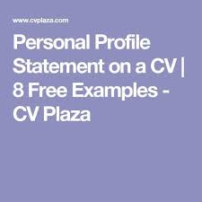 Best Resume Profile Statements by Best 25 Cv Profile Examples Ideas On Pinterest Professional Cv