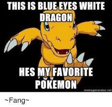 Pokemon Meme Generator - this is blueeyes white dragon hes my favorite pokemon memegenerator