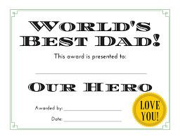 world u0027s best dad 3 free printable certificates for father u0027s day
