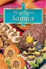 cuisine de samira samira 1 plats farcis livre