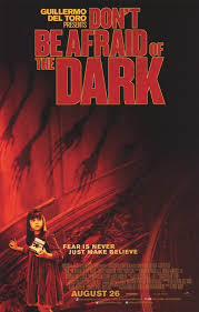 Dark Posters Don U0027t Be Afraid Of The Dark Movie Posters At Movie Poster