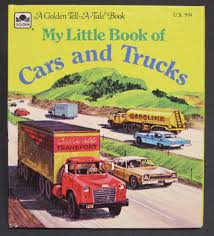 golden trucks my little book of cars and trucks golden tell a tale kennon