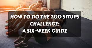 How To Do Challenge How To Do The 200 Situps Challenge A Six Week Guide Heromuscles