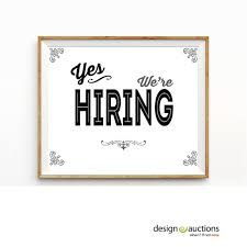 printable art business yes we re hiring sign printable instant download business signage