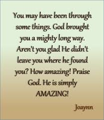 a prayer of thanksgiving to god look at god he brought you this far aren u0027t you glad he didn u0027t