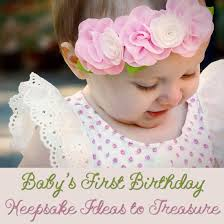 baby s birthday keepsakes to treasure