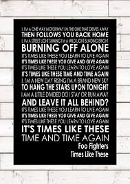 The Blinding Light Lyrics Times Like These Foo Fighters Word Typography Words Song Lyric