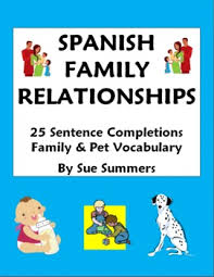 spanish family relationships 25 sentence completions worksheet