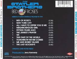 The Statler Brothers Bed Of Rose S Bed Of Roses The Statler Brothers Songs Reviews Credits