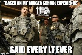 Ranger School Meme - satire should lieutenants be allowed to attend ranger school