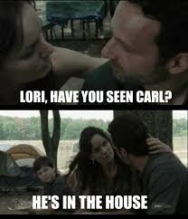 Lori Walking Dead Meme - stay in the house carl the walking dead the walking dead meme