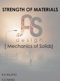 strength of materials mechanics of solids r k rajput s chand