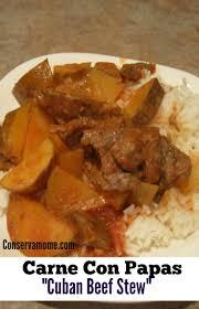 carne con papas cuban beef stew recipe conservamom