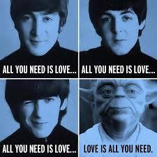 Beatles Yoda Meme - love is all you need thebeatles johnlennon paulmccartney