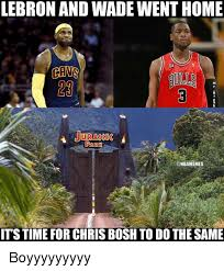 Chris Bosh Memes - lebron and wade went home cans park cdnbamemes it s time for chris