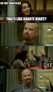 Karate Memes - thats like karate right so you train in bjj skinhead john