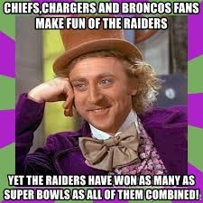 Chargers Raiders Meme - chiefs chargers and broncos fans make fun of the raiders yet the
