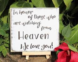 wedding memorial sign in honor of those who are from heaven wood sign wedding