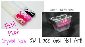 crystal nails 3d lace effect gel nail art first play youtube