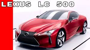 lexus lc 500 review motor trend lexus lc 500 commercial trailer youtube