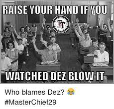 Meme Ge - raise vour hand ifvou watched dez blow it download meme ge who