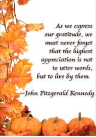 as we express our gratitude we must never forget that the highest