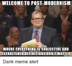 Meme Definitions - welcome to post modernism where everything is subjective and