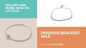 pandora jewelry sale pandora bracelet sale 25 off and more now on amazon youtube