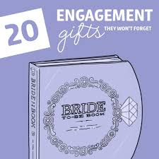 gifts for to be 20 engagement gift ideas they won t forget dodo burd