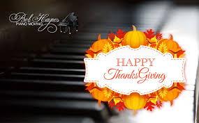 happy thanksgiving bob haynes piano moving