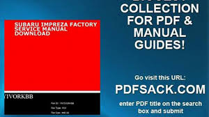 subaru impreza factory service manual download video dailymotion