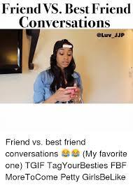 25 best memes about friends vs best friends friends vs best