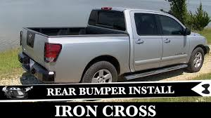 nissan armada front bumper how to install rear iron cross bumper nissan titan project youtube