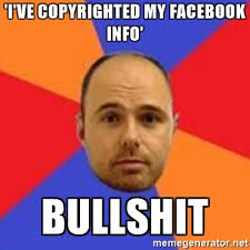 Meme Generator Copyright - i ve copyrighted my facebook info bullshit karl pilkington meme