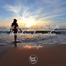 nothing can dim the light that shines from within let nothing dim the light that shines from within spirit button