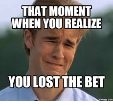 Bet Meme - 25 best memes about girl lost bet girl lost bet memes