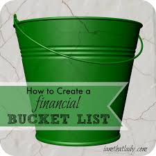 Get Out Of Debt Budget Spreadsheet How To Use A Financial Bucket List To Help You Get Out Of Debt